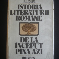 AL. PIRU - ISTORIA LITERATURII ROMANE DE LA INCEPUT PANA AZI - Studiu literar