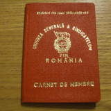 Pasaport/Document, Romania de la 1950 - CARNET DE MEMBRU -- Uniunea Generala a Sindicatelor -- 1981