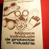 M.Meret si T.Smigelachi - Mijloace individuale de Protectie in Industrie - 1974