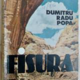 DUMITRU RADU POPA - FISURA (PROZA SCURTA) [editia princeps - 1985]
