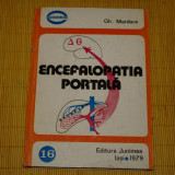 Carte Medicina - Encefalopatia portala - Gh. Mardare - Editura Junimea - 1979