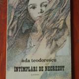 carte - Ada Teodorescu - Intamplari de necrezut Ed. Junimea 1986 - 92 pagini