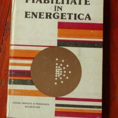 Carte --- Fiabilitate in energetica de V. I. Nitu si C. Ionescu - 1980 / 270 pag - Carti Energetica