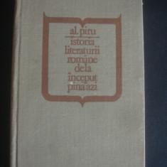 AL. PIRU - ISTORIA LITERATURII ROMANE DE LA INCEPUT PANA AZI - Istorie