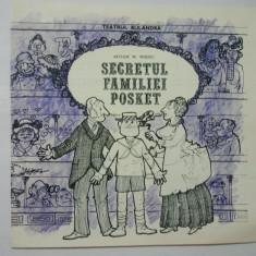 SECRETUL FAMILIEI POSKET - TEATRUL BULEANDRA 1986 - Pliant Meniu Reclama tiparita