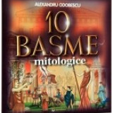 Manual scolar - 10 basme mitologice