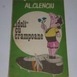 Carte fotbal - Idoli cu crampoane de AL. Clenciu