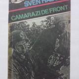 Carte de aventura - Camarazi de front / Sven Hassel/ colectia Comando / R5P2S