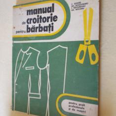Carte tehnica - MANUAL DE CROITORIE PENTRU BARBATI -SEGHES, ROGOJINARU, MAGUREANU, MOCANU