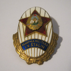Insigna Comunista Absolvent Academia Militara I.V STALIN RPR . Seria 3726 . Rara