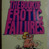 Beletristica - PETER KINNELL: THE BOOK OF EROTIC FAILURES ILLUSTRATED BY PETE BEARD/FUTURA 1988