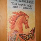 Carte educativa - DIN LUMEA CELOR CARE NU CUVANTA - EMIL GARLEANU