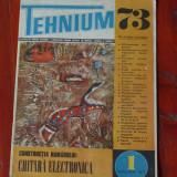 Revista Tehnium - - nr 1 din 1973 !!!