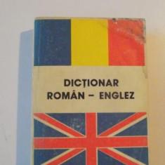 DICTIONAR ROMAN - ENGLEZ, EDITIA A VI -A de ANDREI BANTAS, 1993