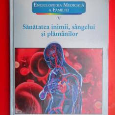 ENCICLOPEDIA MEDICALA A FAMILIEI SANATATEA INIMII, SANGELUI SI PLAMANILOR Vol 5