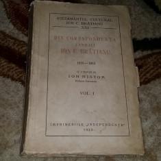 Carte veche - DIN CORESPONDENTA FAMILIEI ION C. BRATIANU-1859-1883-VOL.1
