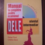 Curs - Manual de pregatire pentru examenul D.E.L.E. Nivel intermediar (cu 2 cd-uri)