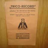 TRICO-RECORD - APARAT DE TRICOTAT CU MANA -INSTRUCTIUNI DE FOLOSIRE