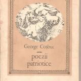 (C6049) POEZII PATRIOTICE DE GEORGE COSBUC - Carte poezie