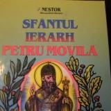 SFINTUL IERRH- PETRU MOVILA-NESTOR-MITROPOLITUL OLTENIEI-327 PG A 4- - Carti bisericesti