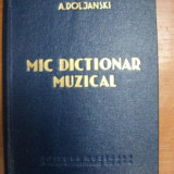 MIC DICTIONAR MUZICAL de A.DOLJANSKI, 1960 - Muzica Dance