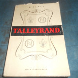 Istorie - E. TARLE - TALLEYRAND