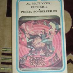 Roman - CC11 - EXCELSIOR - POEMA RONDELURILOR - AL MACEDONSKI - EDITATA IN 1983