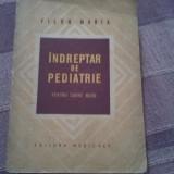 Indreptar de pediatrie - Filon Maria - Carte Pediatrie