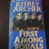FIRST AMONG EQUALS -- Jeffrey Archer -- 1985, 466 p.