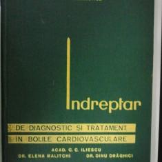 INDREPTAR DE DIAGNOSTIC SI TRATAMENT IN BOLILE CARDIOVASCULARE ( 1786 ) - Carte Diagnostic si tratament
