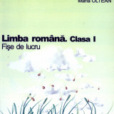 Maria Oltean - Limba romana. Clasa I. Fise de lucru - 2717