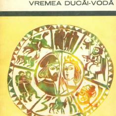 Roman - Mihail Sadoveanu - Zodia cancerului sau vremea Ducai-Voda - 25953