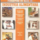 Pregatirea de baza in industria  alimentara-manual de teorie