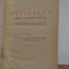 Istorie - CAPITALUL de KARL MARX .VOL 1, AN 1948
