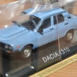 Macheta auto - Macheta Dacia 1310 MASINI de LEGENDA scara 1:43