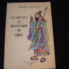 CU MISTICI SI MAGICIENI IN TIBET-AL. DAVID NEE278 PG-L- - Carti Budism