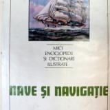 NAVE SI NAVIGATIE,BUCURESTI 1984 de ION A. MANOLIU