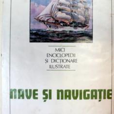 NAVE SI NAVIGATIE, BUCURESTI 1984 de ION A. MANOLIU - Carti Mecanica