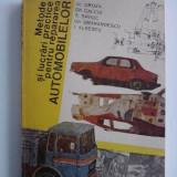 Metode si lucrari practice pentru repararea automobilelor / R7P1F - Carti auto