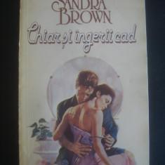 SANDRA BROWN - CHIAR SI INGERII CAD