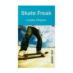 Skate Freak - Carte Literatura Engleza