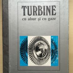 TURBINE CU ABUR SI CU GAZE - Gavril Creta - Carti Energetica