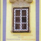 PAL JUDIT - ARMENI IN TRANSILVANIA ( EDITIE BILINGVA ROMANA - ENGLEZA ) - Istorie