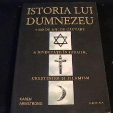 ISTORIA LUI DUMNEZEU-KAREN ARMSTRONG-507-PG A 4- - Carti ortodoxe