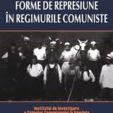 Cosmin Budeanca - Forme de represiune in regimurile comuniste - 547561