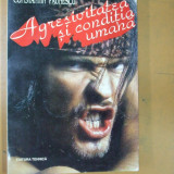 Agresivitatea si conditia umana C. Paunescu Bucuresti 1994 - Carte Psihologie