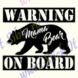 Warning-Mama Bear-On Board_Tuning Auto_Cod: CST-492_Dim: 30 cm. x 26.1 cm.