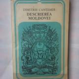 (C328) DIMITRIE CANTEMIR - DESCRIEREA MOLDOVEI - Istorie