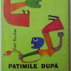 PATIMILE DUPA VICTOR BRAUNER de EMIL NICOLAE, 2006 - Carte Istoria artei