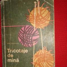 Tricotaje de mana an 1966/298pag- Ana Popescu - Carte Arta populara